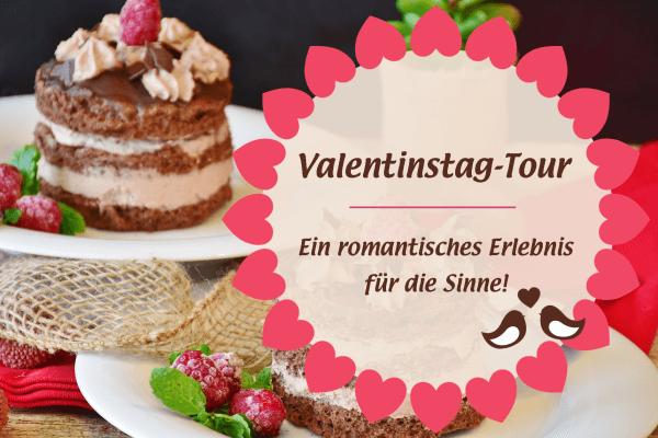 Valentinstag-Ausflug: romantische Kulinarik-Tour